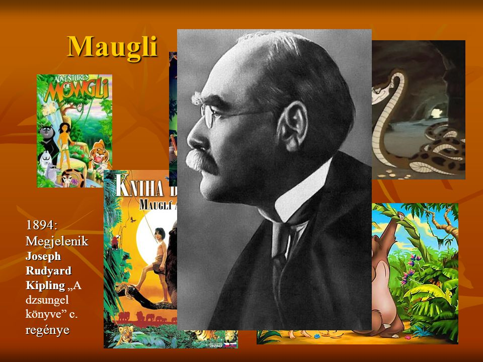 "Maugli 1894: Megjelenik Joseph Rudyard Kipling ""A dzsungel könyve c. regénye"