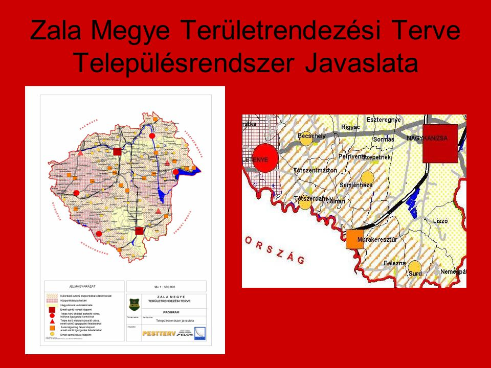 Zala Megye Területrendezési Terve Településrendszer Javaslata
