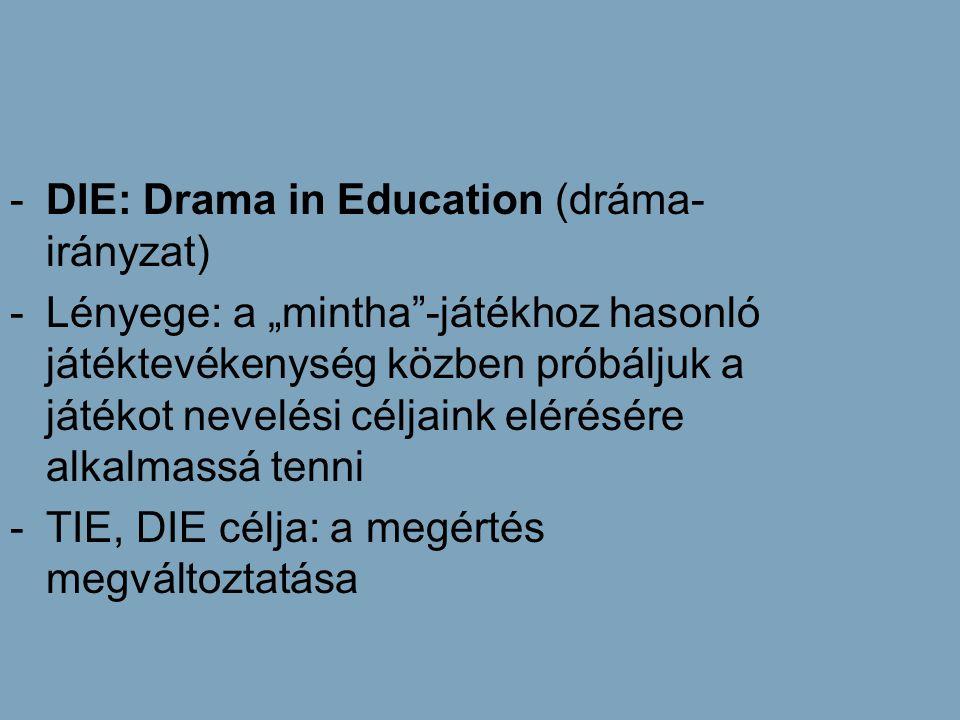 DIE: Drama in Education (dráma-irányzat)