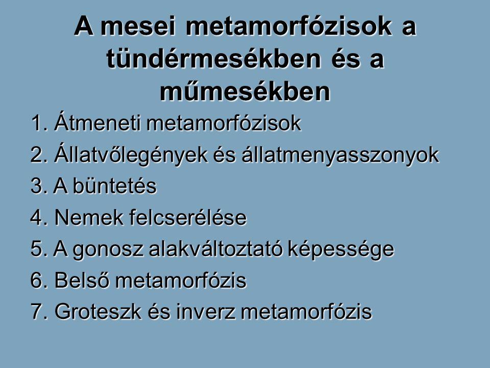 A mesei metamorfózisok a tündérmesékben és a műmesékben