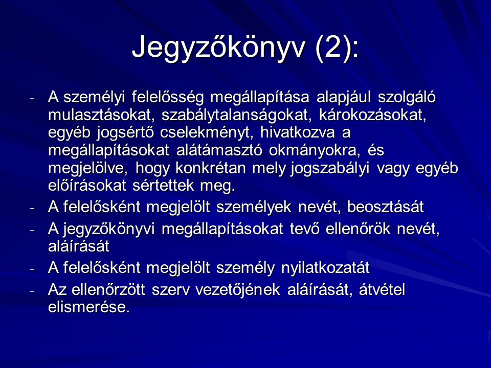 Jegyzőkönyv (2):
