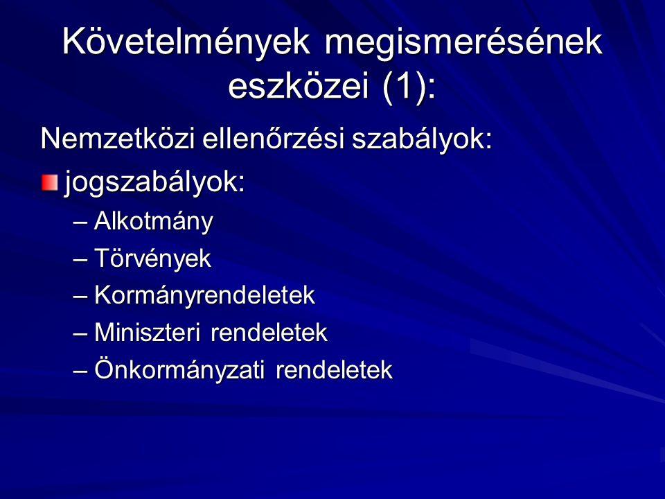 Követelmények megismerésének eszközei (1):