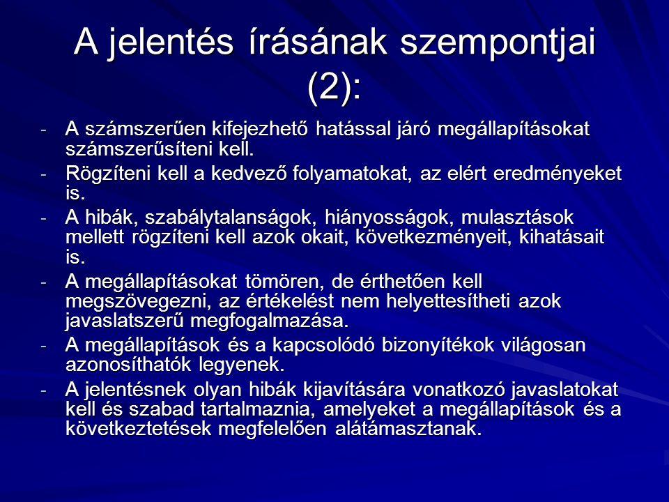A jelentés írásának szempontjai (2):
