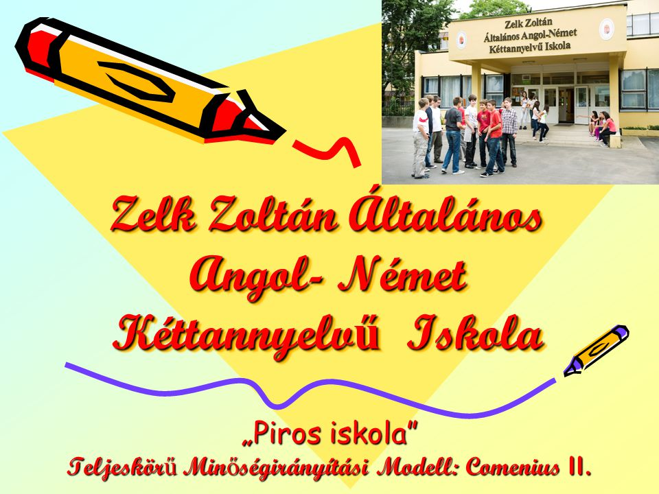 Zelk Zoltán Általános Angol- Német Kéttannyelvű Iskola