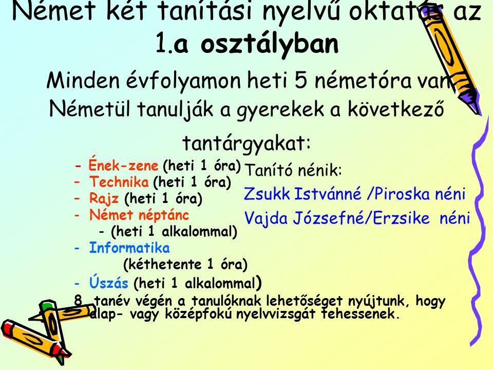 Német két tanítási nyelvű oktatás az 1