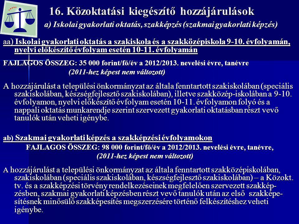 16. Közoktatási kiegészítő hozzájárulások