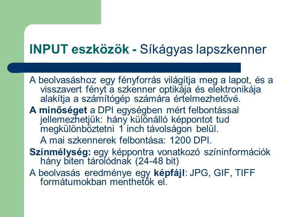 INPUT eszközök - Síkágyas lapszkenner