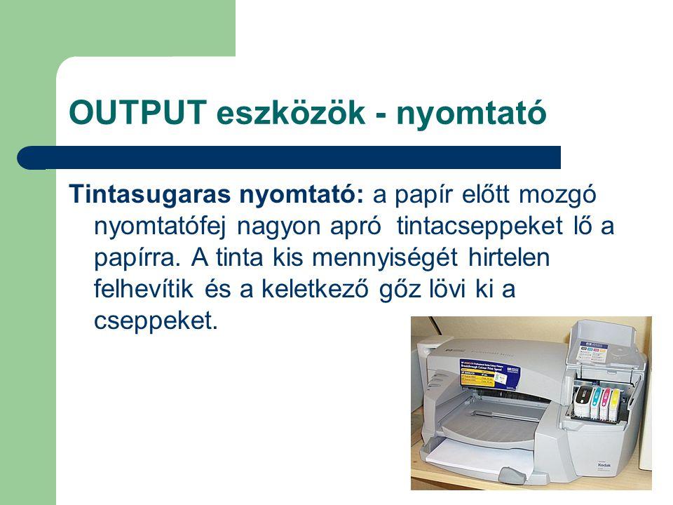 OUTPUT eszközök - nyomtató