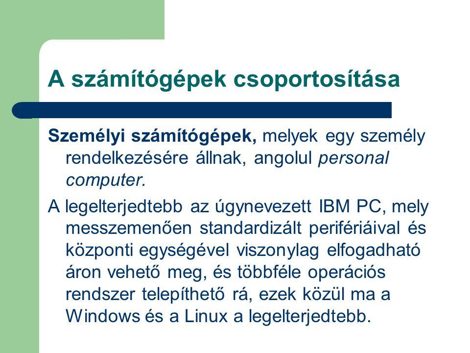 A számítógépek csoportosítása