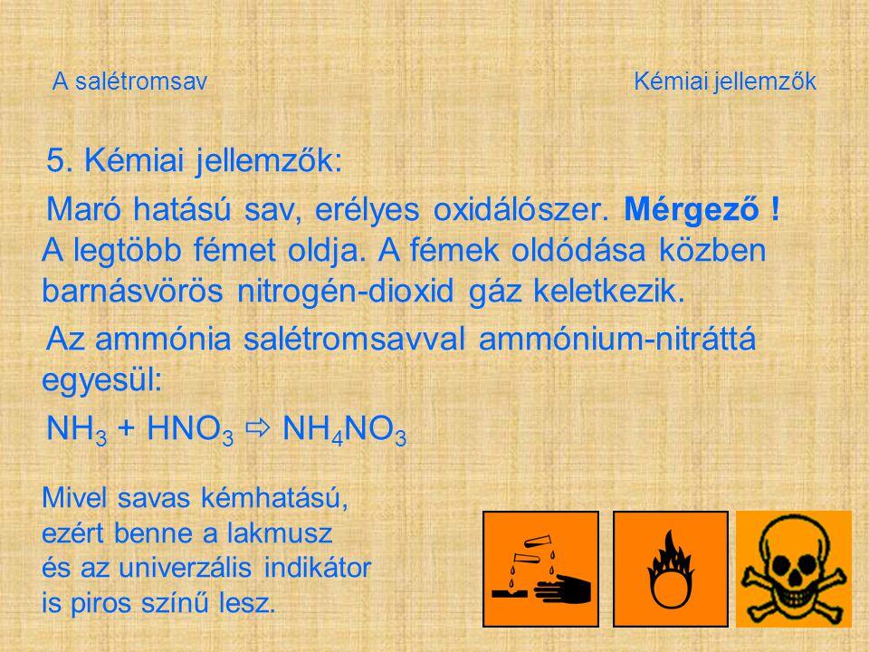 A salétromsav Kémiai jellemzők