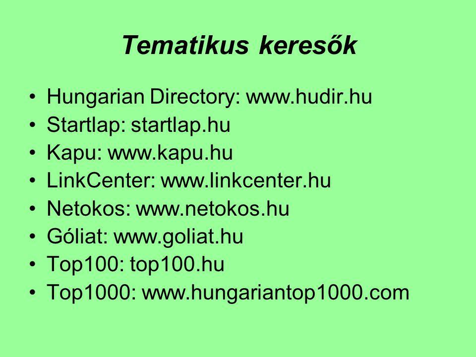 Tematikus keresők Hungarian Directory: www.hudir.hu
