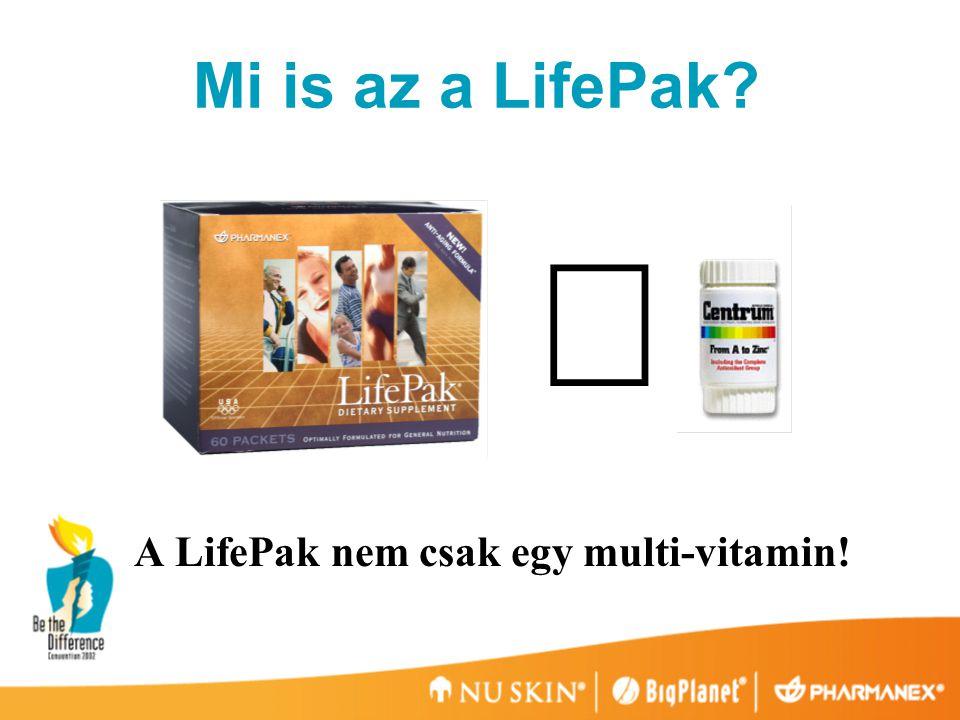 A LifePak nem csak egy multi-vitamin!