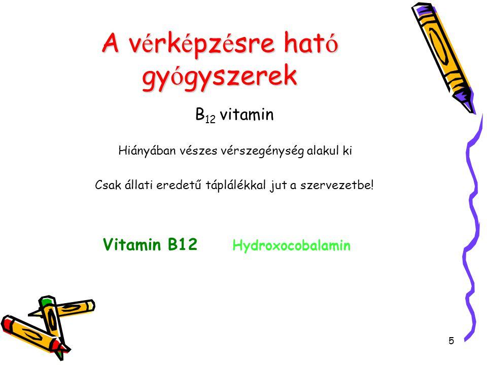 A vérképzésre ható gyógyszerek