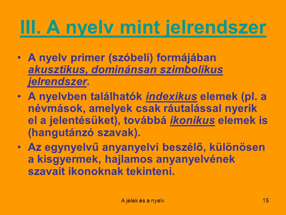 III. A nyelv mint jelrendszer