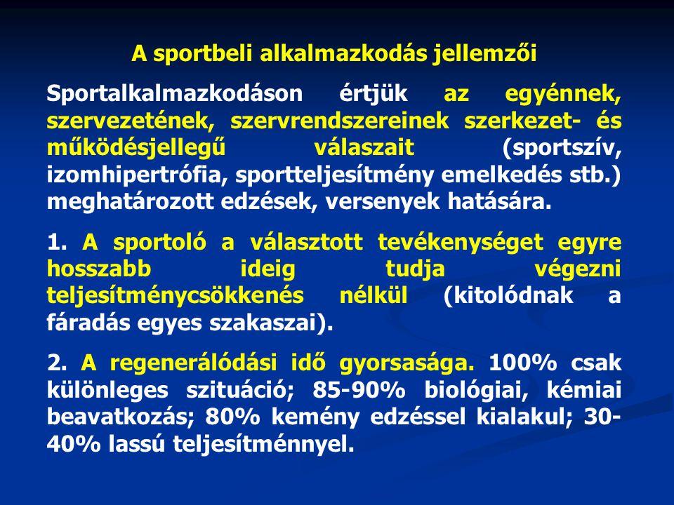 A sportbeli alkalmazkodás jellemzői