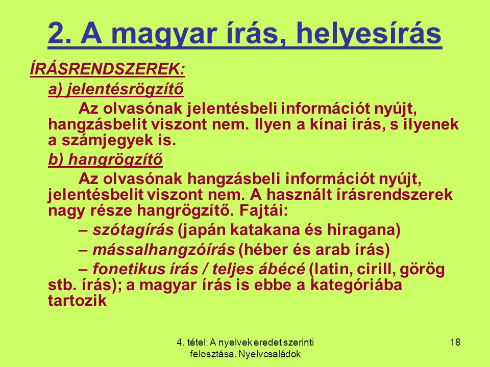 2. A magyar írás, helyesírás