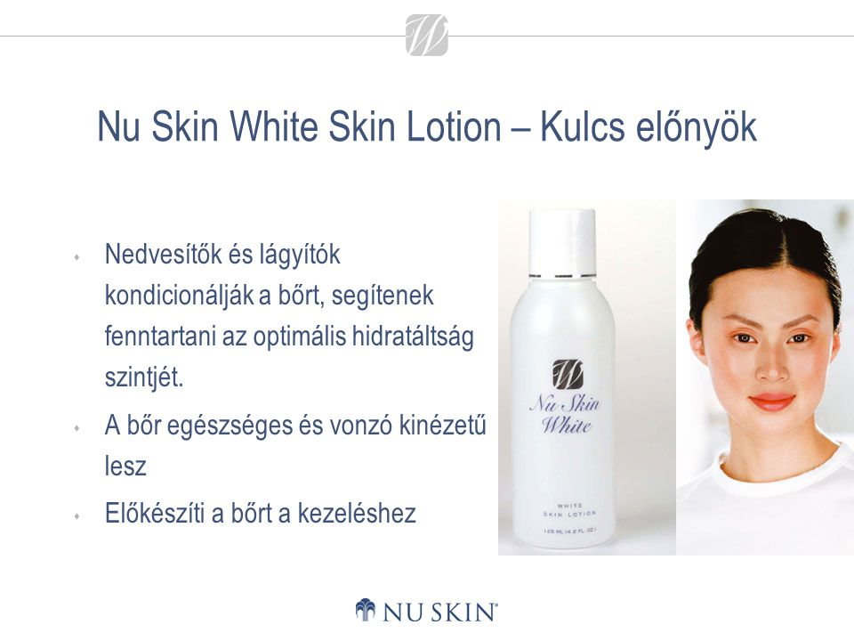 Nu Skin White Skin Lotion – Kulcs előnyök