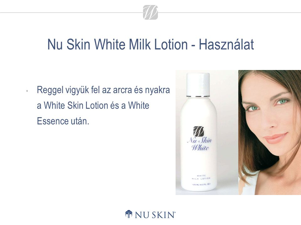 Nu Skin White Milk Lotion - Használat