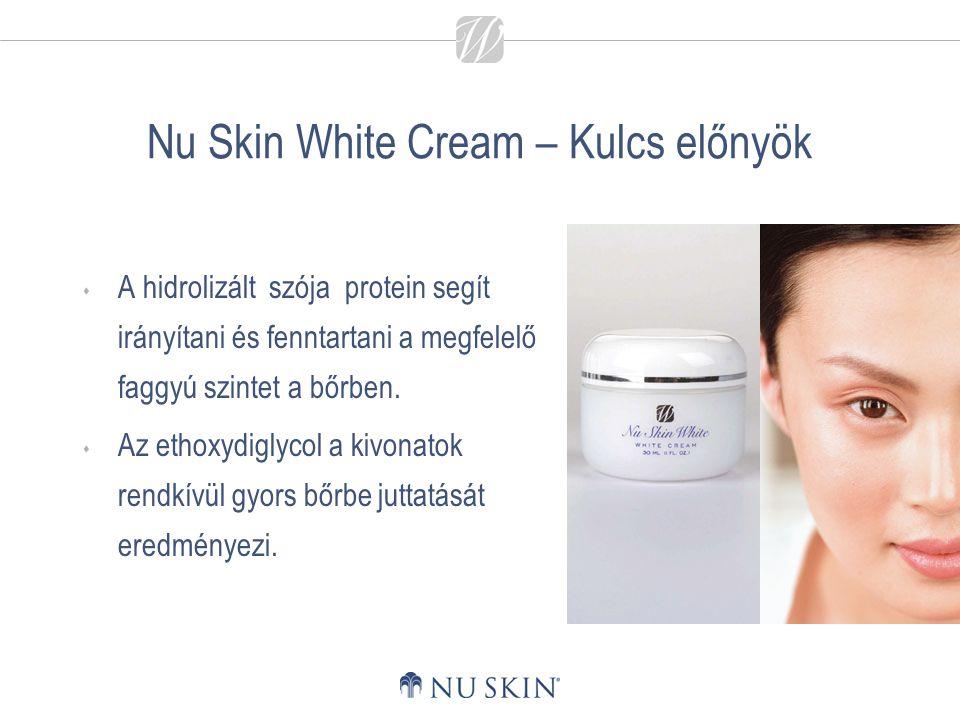 Nu Skin White Cream – Kulcs előnyök
