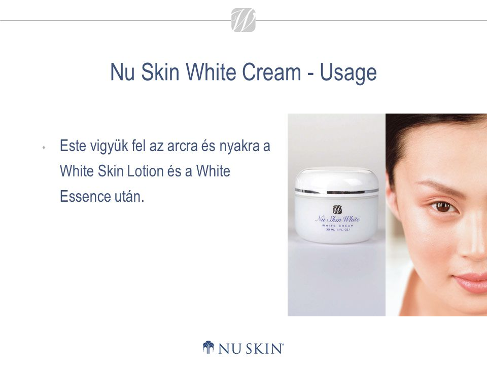 Nu Skin White Cream - Usage