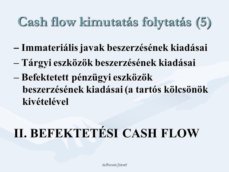 Cash flow kimutatás folytatás (5)