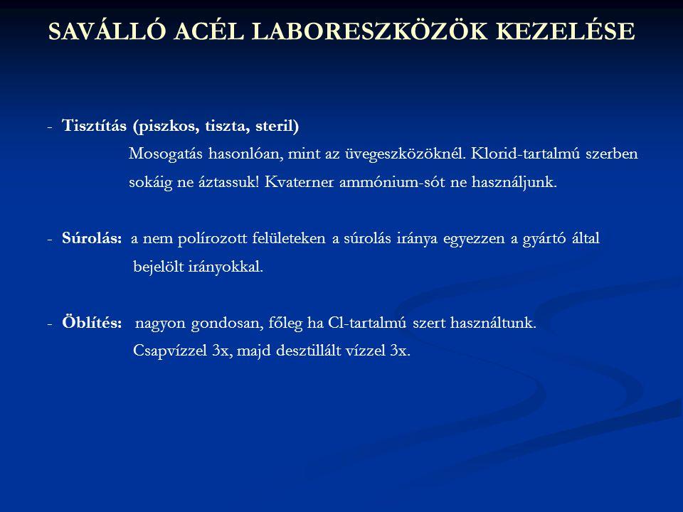 SAVÁLLÓ ACÉL LABORESZKÖZÖK KEZELÉSE
