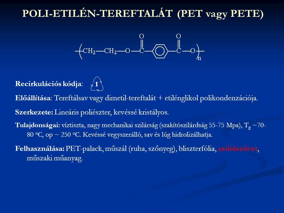 POLI-ETILÉN-TEREFTALÁT (PET vagy PETE)