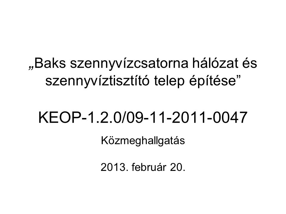 Közmeghallgatás 2013. február 20.