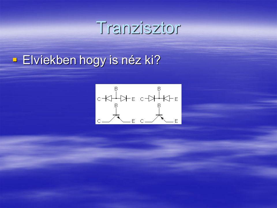 Tranzisztor Elviekben hogy is néz ki