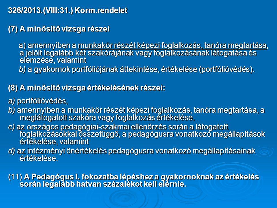 326/2013.(VIII:31.) Korm.rendelet