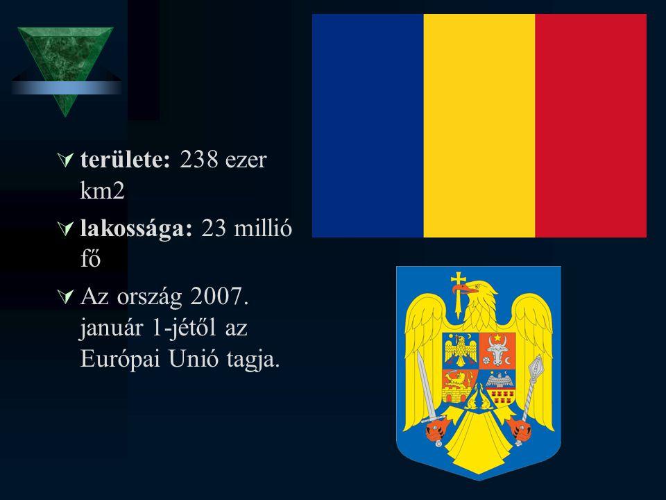 területe: 238 ezer km2 lakossága: 23 millió fő. Az ország 2007.