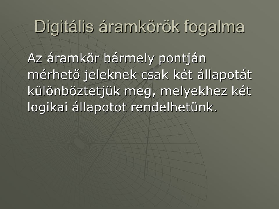 Digitális áramkörök fogalma