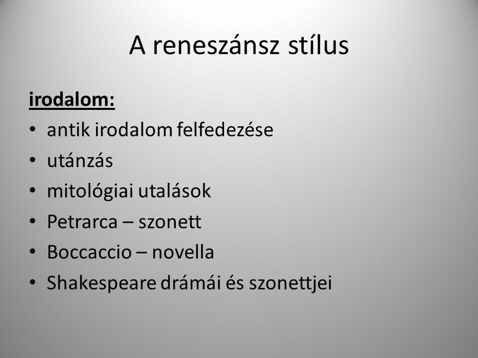A reneszánsz stílus irodalom: antik irodalom felfedezése utánzás