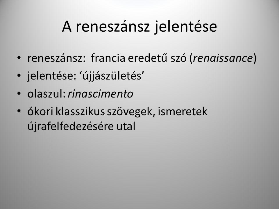 A reneszánsz jelentése