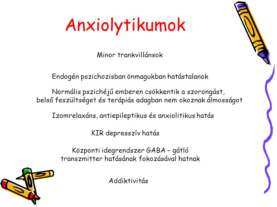 Anxiolytikumok Minor trankvillánsok