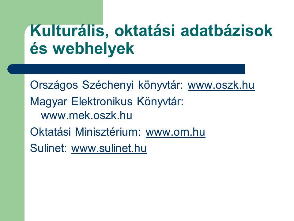 Kulturális, oktatási adatbázisok és webhelyek