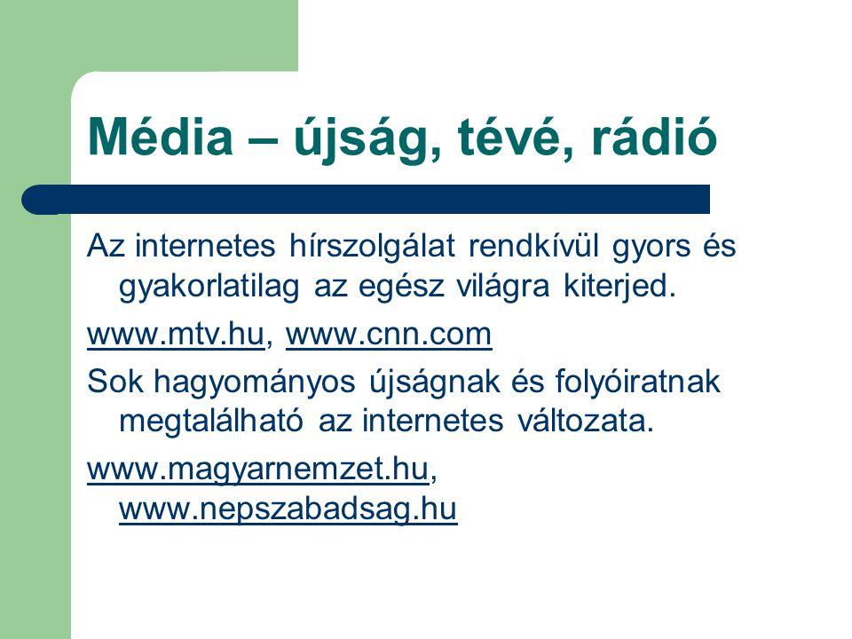 Média – újság, tévé, rádió