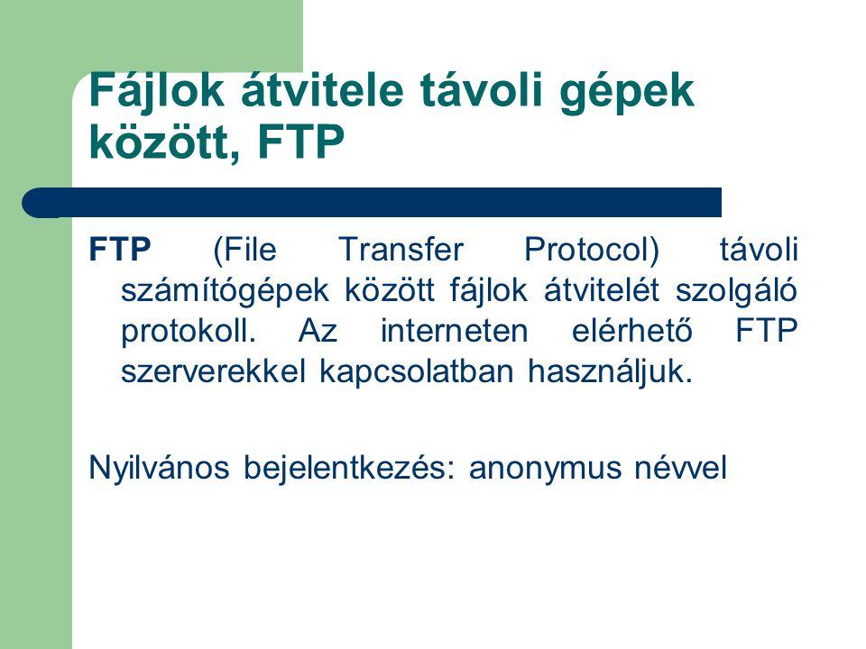 Fájlok átvitele távoli gépek között, FTP