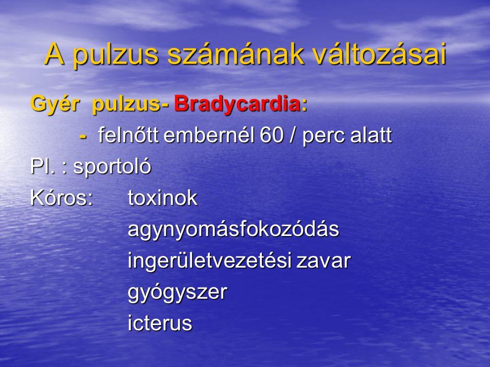 A pulzus számának változásai