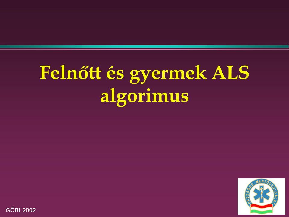 Felnőtt és gyermek ALS algorimus