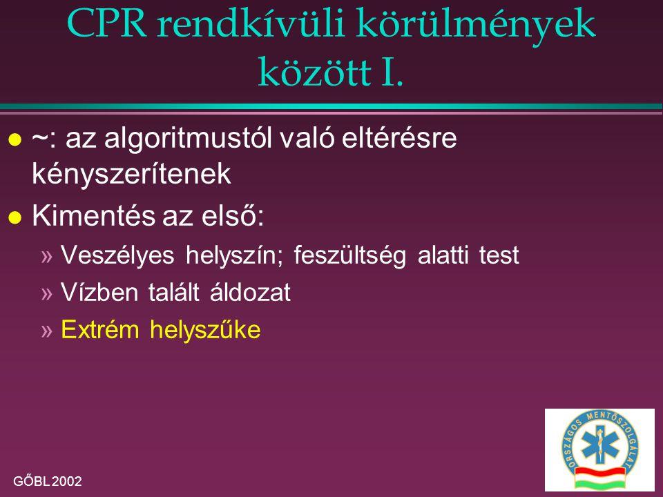 CPR rendkívüli körülmények között I.