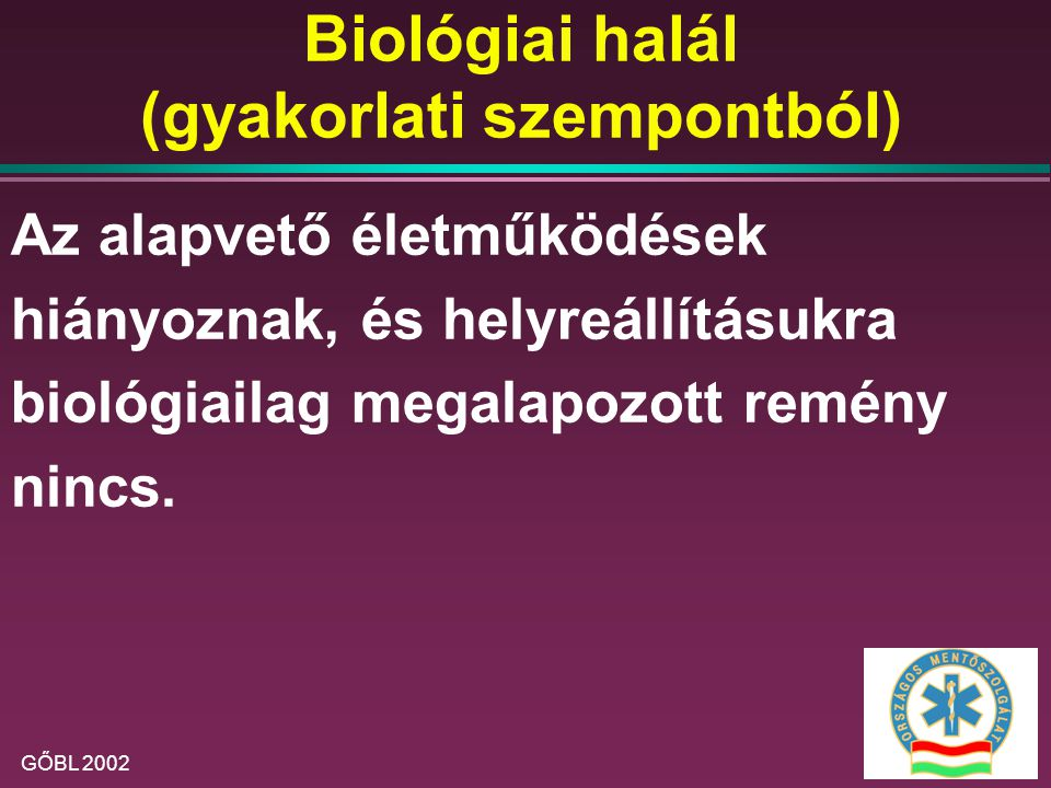 Biológiai halál (gyakorlati szempontból)