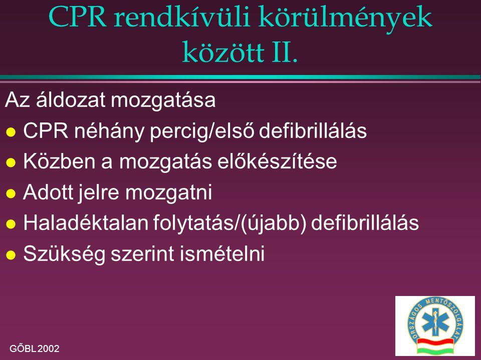 CPR rendkívüli körülmények között II.