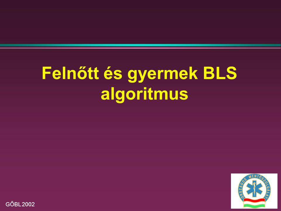 Felnőtt és gyermek BLS algoritmus