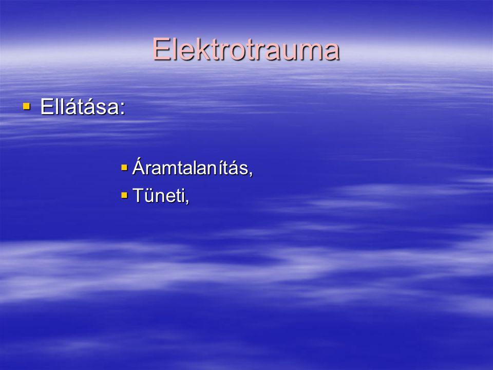 Elektrotrauma Ellátása: Áramtalanítás, Tüneti,