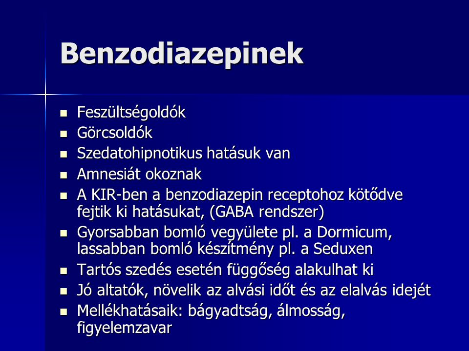 Benzodiazepinek Feszültségoldók Görcsoldók