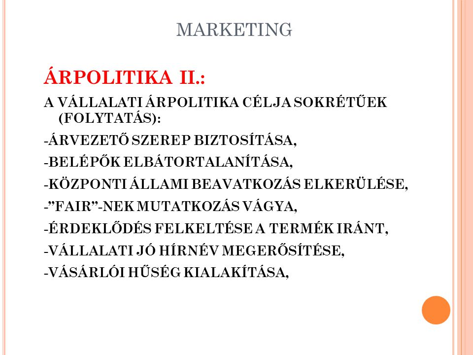 ÁRPOLITIKA II.: MARKETING