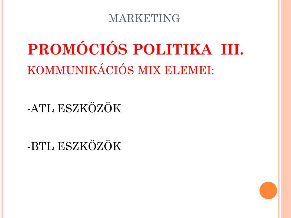 PROMÓCIÓS POLITIKA III.