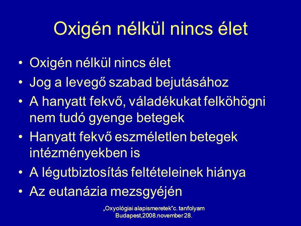 Oxigén nélkül nincs élet