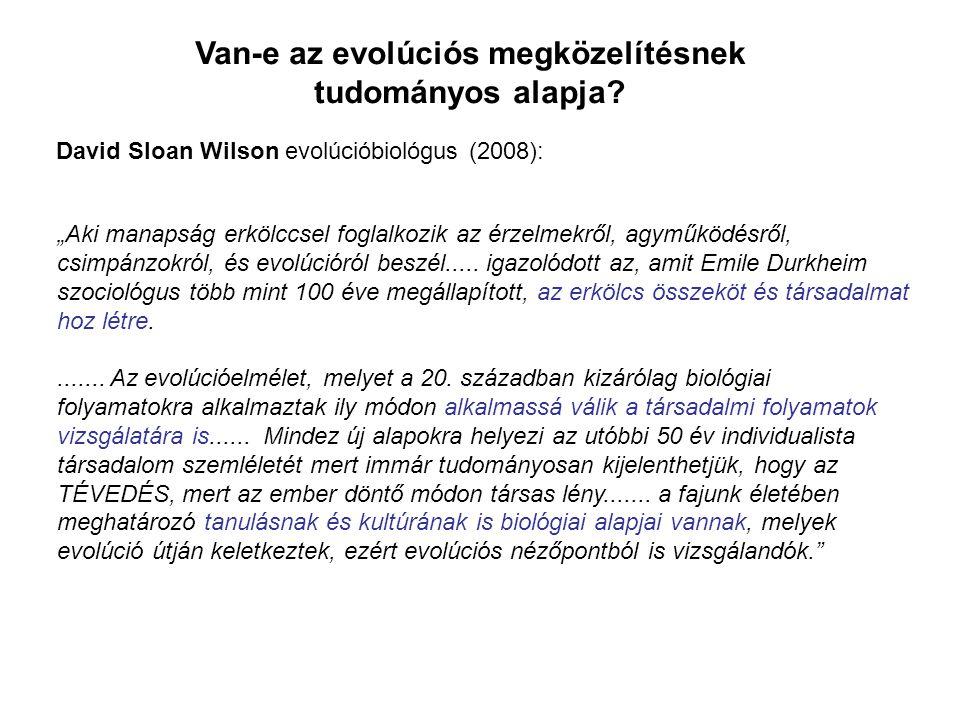 Van-e az evolúciós megközelítésnek tudományos alapja